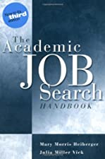 The Academic Job Search Handbook by Julia Miller Vick