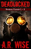Deadlocked - Broken Pieces 1 - 3