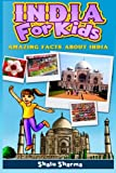 India For Kids: Amazing Facts About India