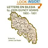 Letters On Silesia By John Quincy Adams 1801