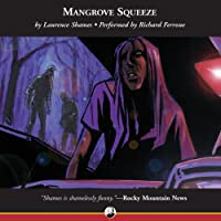 Mangrove Squeeze (       UNABRIDGED) by Laurence Shames Narrated by Richard Ferrone