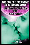 The Circlet Treasury of Lesbian Erotic Science Fiction and Fantasy (1936833506) by Tan, Cecilia