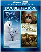 IMAX®: To the Arctic (2012) / IMAX®: Born to Be Wild (DBFE)(3D Blu-ray) by Warner Home Video