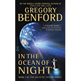 In the Ocean of Night (Galactic Center Book 1) ~ Gregory Benford