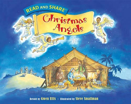 Christmas Angels: Read and Share (Read and Share (Tommy Nelson))