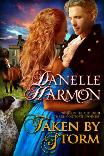 Taken By Storm by Danelle Harmon