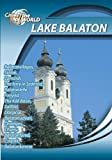 Cities of the World Lake Balaton Hungary [DVD] [NTSC]