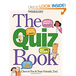 The Quiz Book (American Girl Library) by Laura Allen and Debbie Tilley