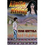 Alutia Rising (Alutia Rising Series)