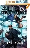 Alien Proliferation: Alien Novels, Book Four