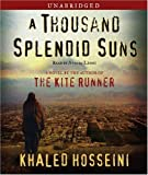 A Thousand Splendid Suns: A Novel By Khaled Hosseini(A)/Atossa Leoni(N) [Audiobook]