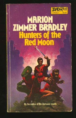 Hunters of the Red Moon (Daw science fiction), Marion Zimmer Bradley