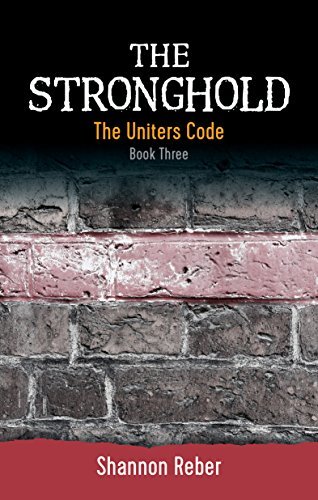 The Stronghold (The Uniters Code Book 3)