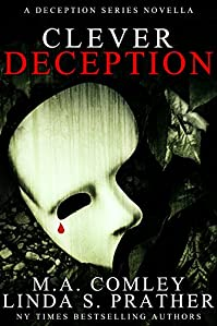 Clever Deception: A Deception Novella Prequel To Tragic Deception by M A Comley ebook deal