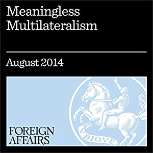 Meaningless Multilateralism Periodical