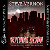 Nothing Down: The Adventures of Captain Nothing, Volume 2 | Steve Vernon