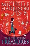 The Thirteen Treasures (13 Treasures 1) Michelle Harrison