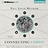 img - for Connecting Christ: How to Discuss Jesus in a World of Diverse Paths book / textbook / text book