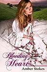 Bleeding Heart (The Heart's Spring Bo...