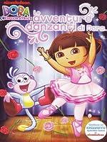 Dora L'Esploratrice - Le Avventure Danzanti Di Dora