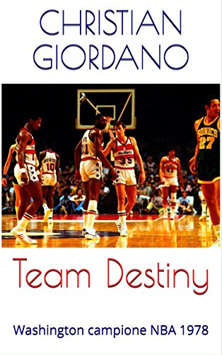 Team Destiny Washington campione NBA 1978 Hoops Memories PDF