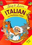 Sing & Learn Italian With Professor Toto