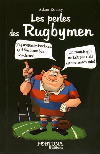 Les perles des rugbymen