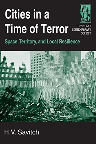 Cities in a Time of Terror: Space, Territory, and Local Resilience (Cities and Contemporary Society (Paperback))