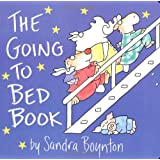 Going to Bed Book: Lap Edition (Board Books) ~ Sandra Boynton