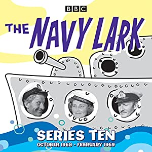 The Navy Lark: Collected Series 10 Radio/TV Program