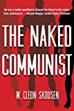 img - for The Naked Communist (Political Freedom Series) (Volume 1) book / textbook / text book