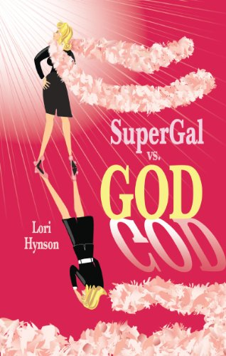 Supergal vs. God by Lori Hynson ebook deal