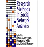 img - for [ [ [ Research Methods in Social Network Analysis[ RESEARCH METHODS IN SOCIAL NETWORK ANALYSIS ] By Freeman, Linton C. ( Author )Jan-01-1991 Paperback book / textbook / text book
