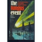 The Tungus Event - The Great Siberian Catastrophe of 1908by Rupert Furneaux