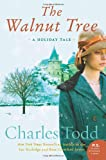 The Walnut Tree: A Holiday Tale (0062236873) by Todd, Charles