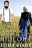 Bethy's Heart's Hideout (Amish Romance) (Amish Circle Series Book 4)