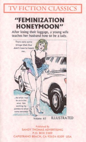 FEMINIZATION HONEYMOON (TV FICTION CLASSICS Book 63) (English Edition)