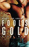 img - for Fool's Gold (Hearts and Arrows) (Volume 3) book / textbook / text book