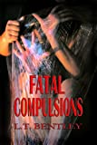 img - for Fatal Compulsions book / textbook / text book