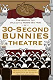 30-Second Bunnies Theatre Collectible DVD presented by Starz and Angry Alien Productions