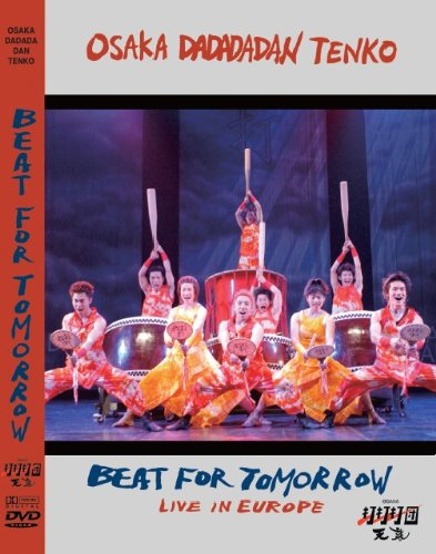 BEAT FOR TOMORROW/LIVE IN EUROPE [DVD]