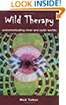 Wild Therapy: Undomesticating Inner a...