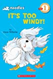 It's Too Windy! (Hello Reader!, Level 1) (0439108497) by Hans Wilhelm