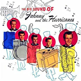 The Big Sound Of Johnny & The Hurricanes [Explicit]