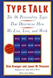 img - for Type Talk: The 16 Personality Types That Determine How We Live, Love, and Work book / textbook / text book