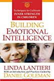 img - for Building Emotional Intelligence: Techniques to Cultivate Inner Strength in Children book / textbook / text book
