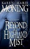 img - for Beyond the Highland Mist (Highlander, Book 1) book / textbook / text book