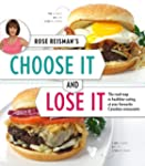 Rose Reisman's Choose It & Lose It: T...