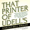 That Printer of Udell's Audiobook by Harold Bell Wright Narrated by Paul Michael Garcia