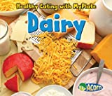 Dairy (Healthy Eating with MyPlate)